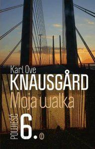 Knausgard Moja Walka 6