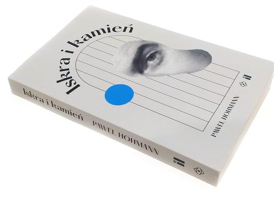 Iskra i kamień - Paweł Hohmann (okładka książki)